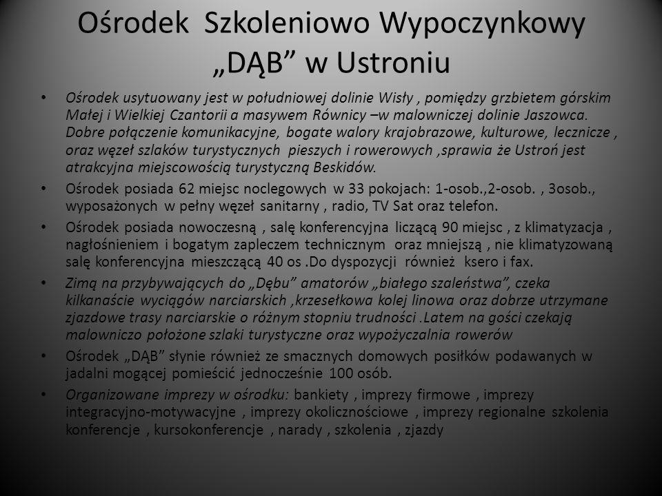 """Ośrodek Szkoleniowo Wypoczynkowy """"DĄB w Ustroniu"""