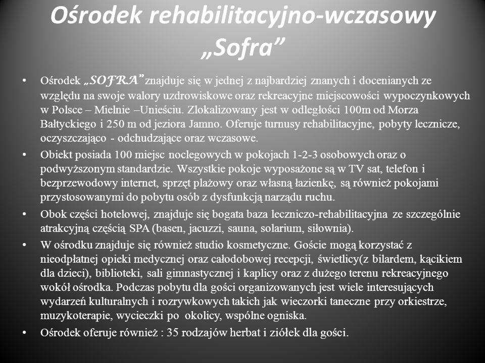 """Ośrodek rehabilitacyjno-wczasowy """"Sofra"""