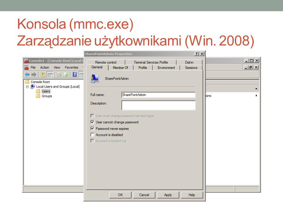 Konsola (mmc.exe) Zarządzanie użytkownikami (Win. 2008)