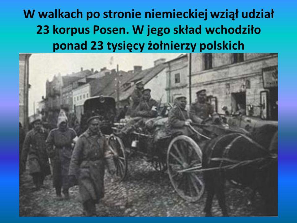 W walkach po stronie niemieckiej wziął udział 23 korpus Posen