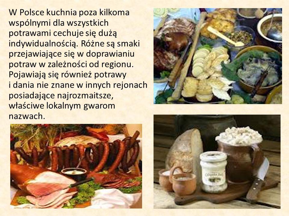W Polsce kuchnia poza kilkoma