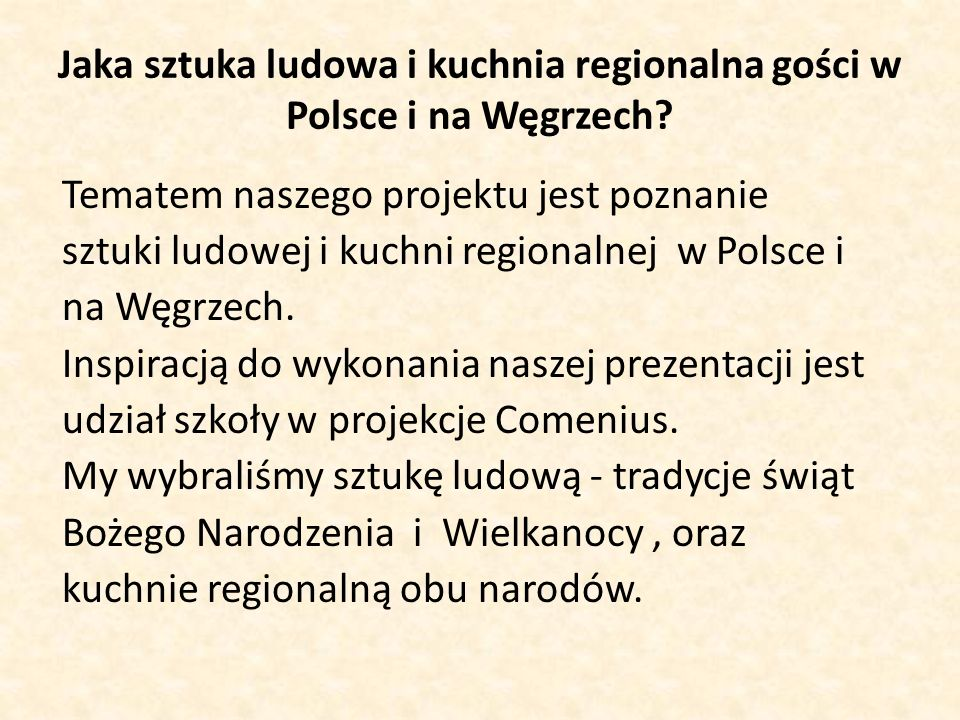 Jaka sztuka ludowa i kuchnia regionalna gości w Polsce i na Węgrzech