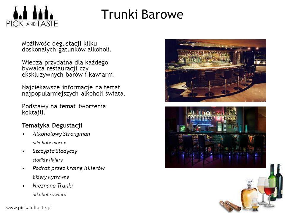 Trunki Barowe Możliwość degustacji kilku doskonałych gatunków alkoholi.