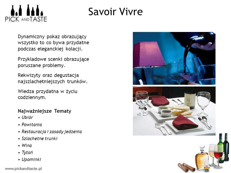 Savoir VivreDynamiczny pokaz obrazujący wszystko to co bywa przydatne podczas eleganckiej kolacji. Przykładowe scenki obrazujące poruszane problemy.
