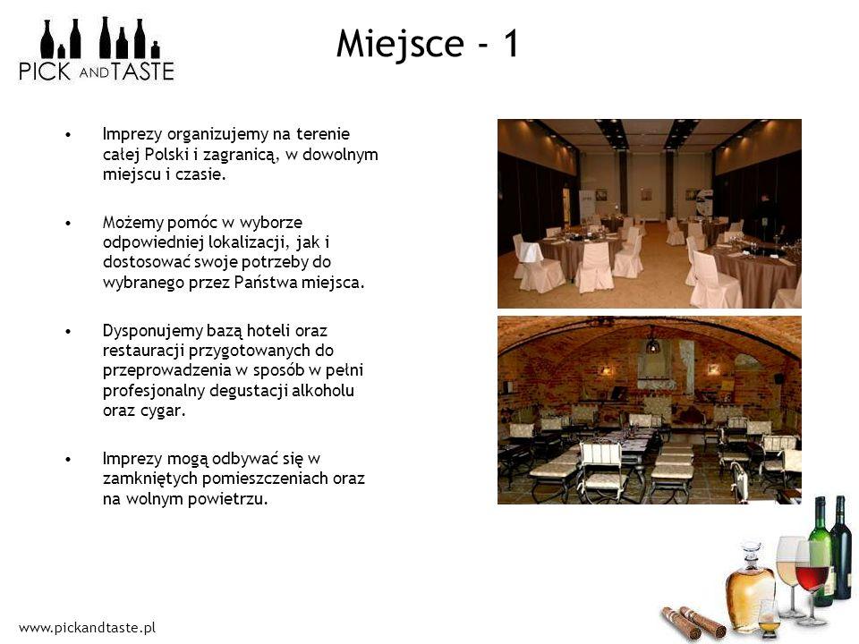 Miejsce - 1 Imprezy organizujemy na terenie całej Polski i zagranicą, w dowolnym miejscu i czasie.