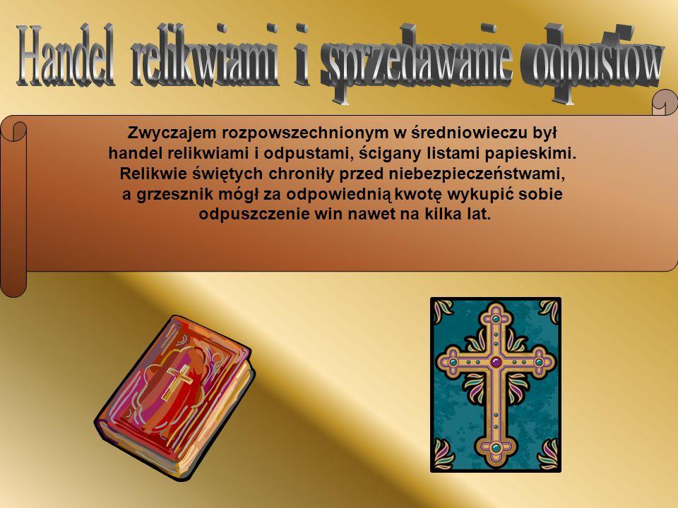 Handel relikwiami i sprzedawanie odpustów