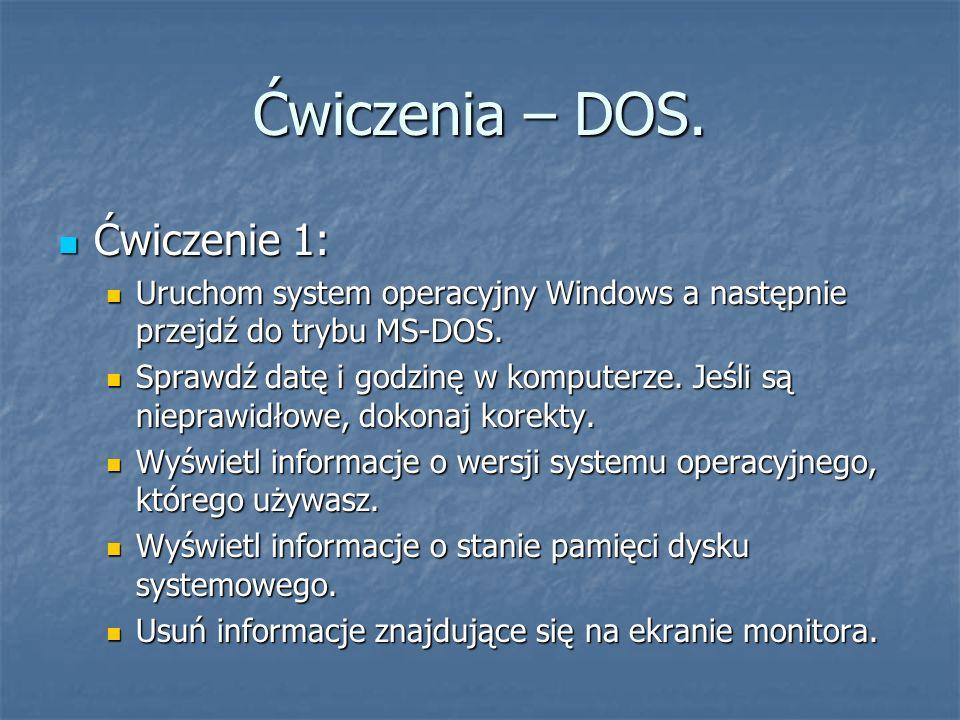 Ćwiczenia – DOS. Ćwiczenie 1: