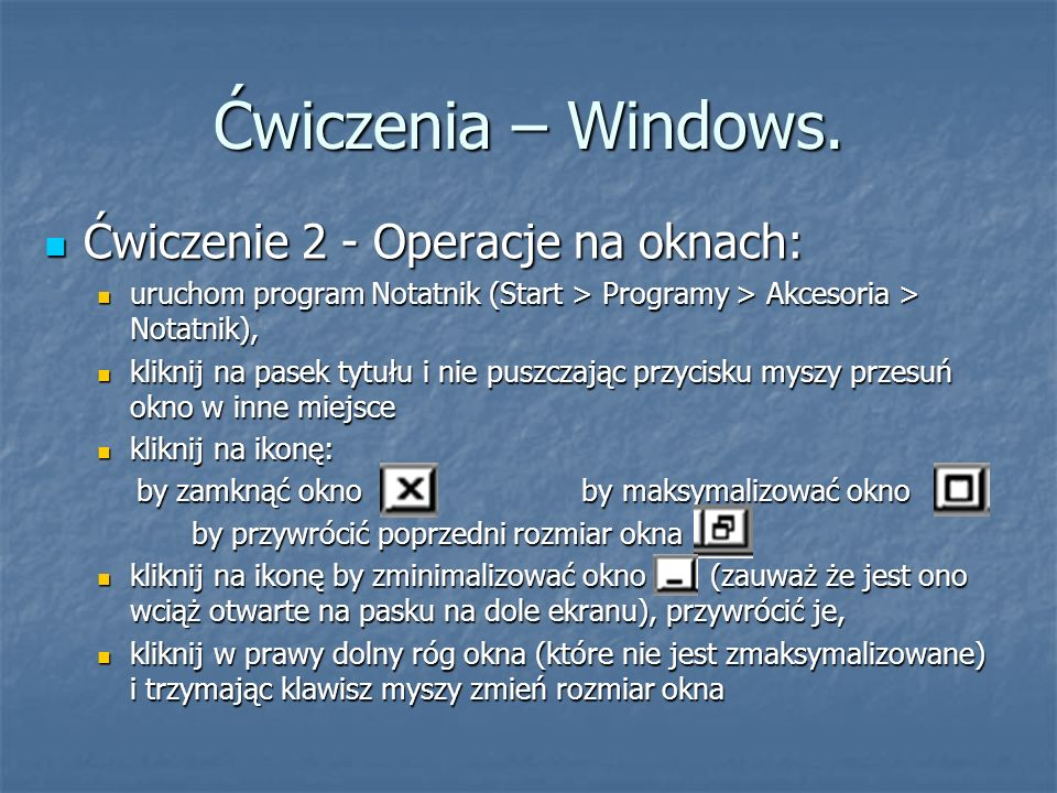 by zamknąć okno by maksymalizować okno