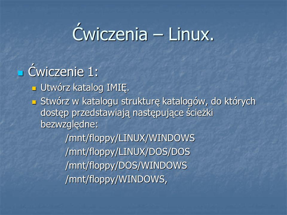 Ćwiczenia – Linux. Ćwiczenie 1: Utwórz katalog IMIĘ.