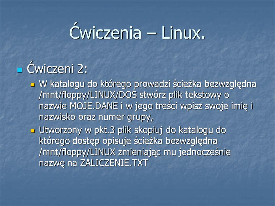 Ćwiczenia – Linux. Ćwiczeni 2: