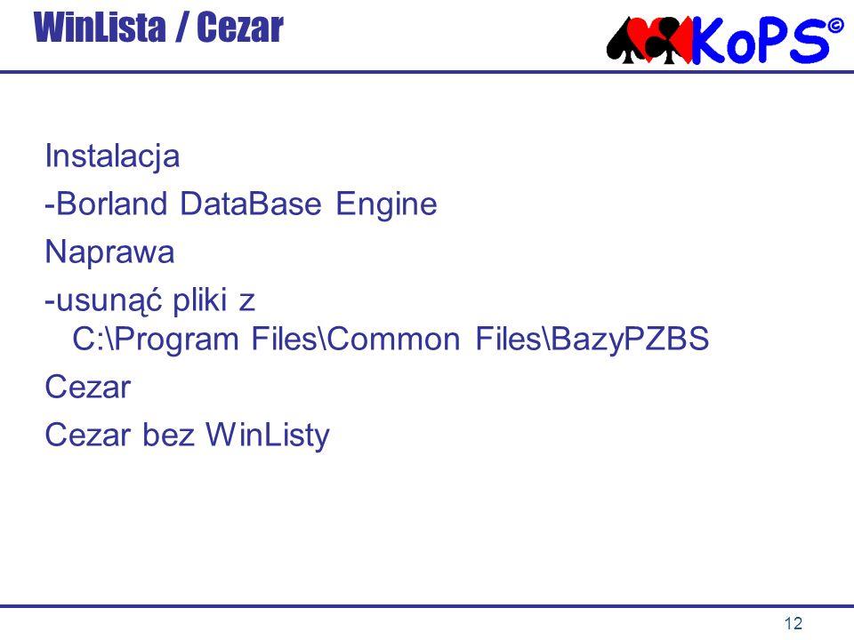 WinLista / Cezar Instalacja Borland DataBase Engine Naprawa