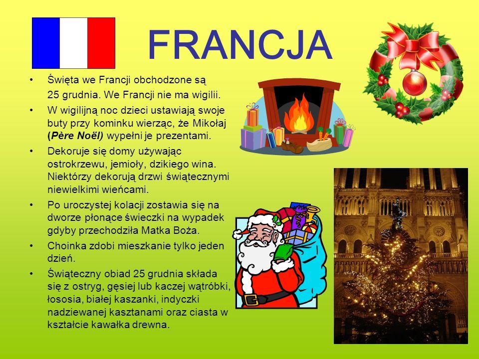 FRANCJA Święta we Francji obchodzone są