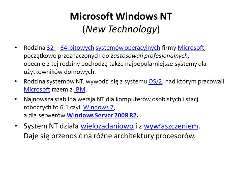 Microsoft Windows NT (New Technology)