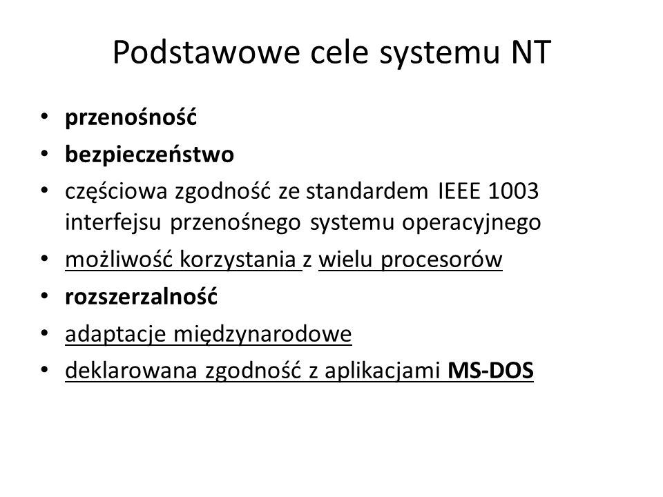 Podstawowe cele systemu NT