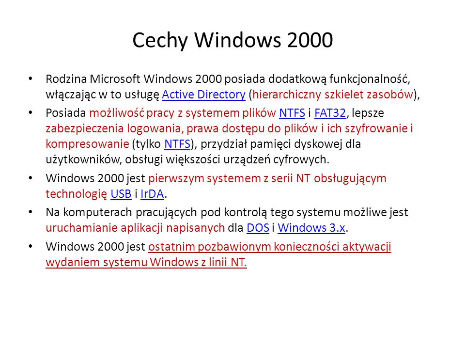 Cechy Windows 2000