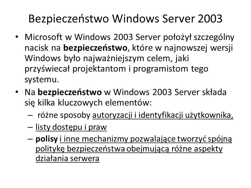 Bezpieczeństwo Windows Server 2003
