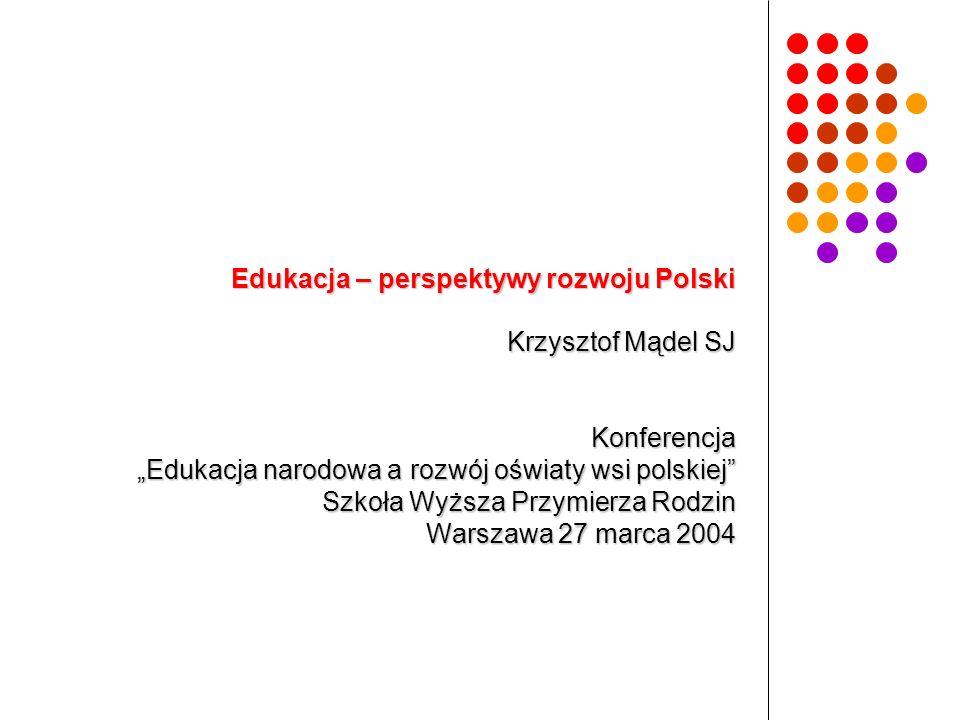 Edukacja – perspektywy rozwoju Polski