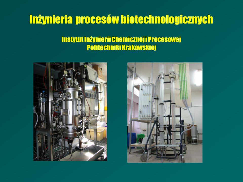 Inżynieria procesów biotechnologicznych