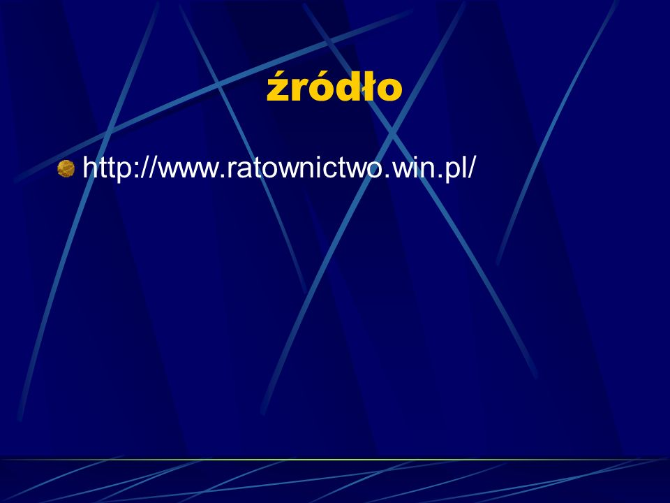 źródło http://www.ratownictwo.win.pl/
