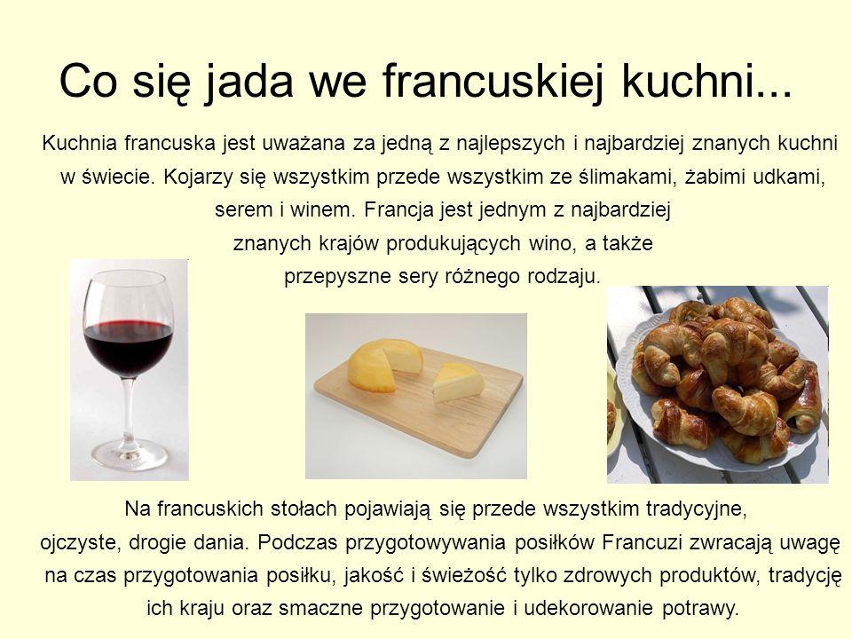Co się jada we francuskiej kuchni...
