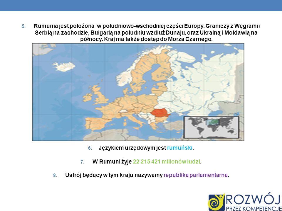 Językiem urzędowym jest rumuński.