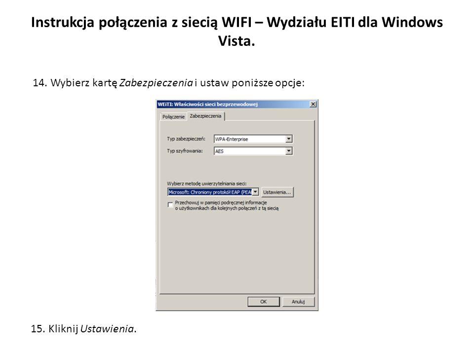 Instrukcja połączenia z siecią WIFI – Wydziału EITI dla Windows Vista.