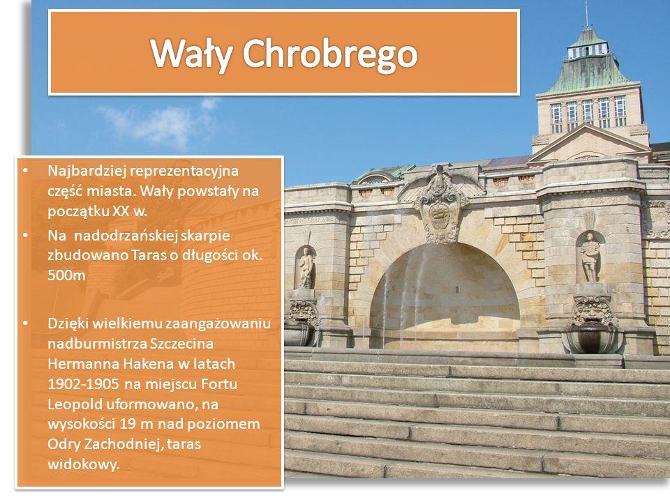 Wały Chrobrego Najbardziej reprezentacyjna część miasta. Wały powstały na początku XX w.