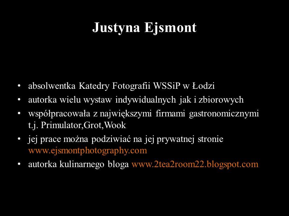Justyna Ejsmont absolwentka Katedry Fotografii WSSiP w Łodzi
