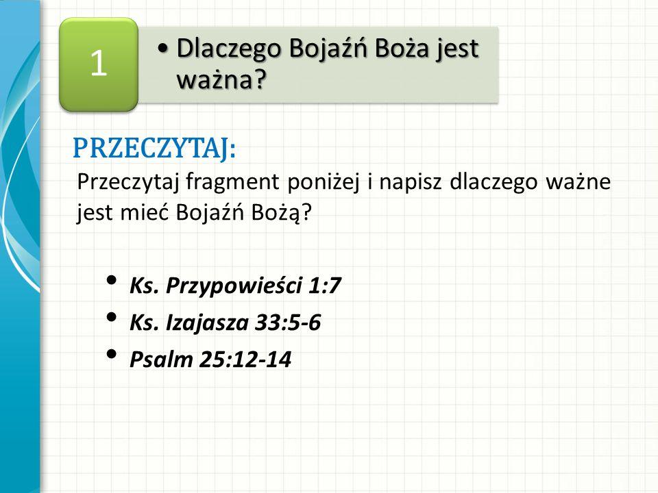 1 Dlaczego Bojaźń Boża jest ważna przeczytaj:
