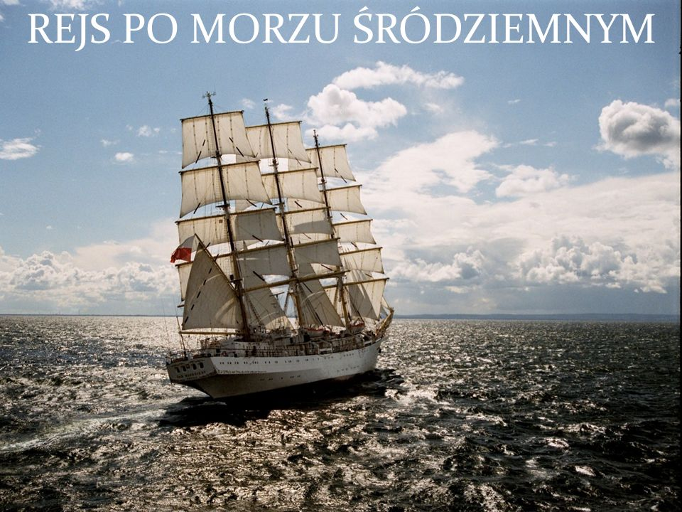 Rejs po Morzu Śródziemnym