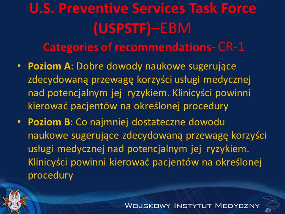 U.S. Preventive Services Task Force (USPSTF)–EBM Categories of recommendations- CR-1