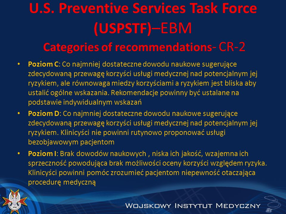 U.S. Preventive Services Task Force (USPSTF)–EBM Categories of recommendations- CR-2