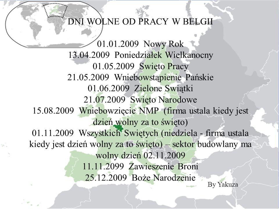 DNI WOLNE OD PRACY W BELGII 01. 01. 2009 Nowy Rok 13. 04