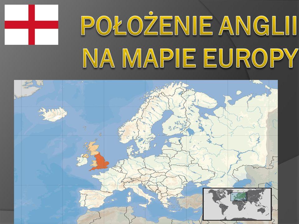 POŁOŻENIE ANGLII NA MAPIE EUROPY