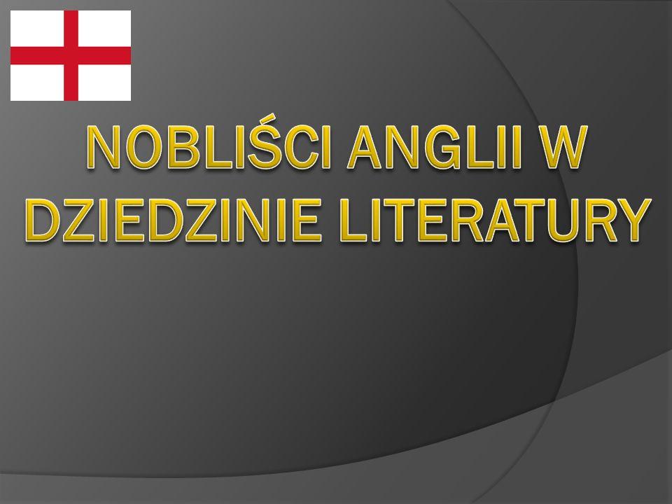 NOBLIŚCI ANGLii W DZIEDZINIE LITERATURY