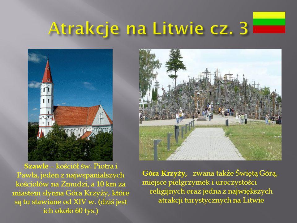 Atrakcje na Litwie cz. 3