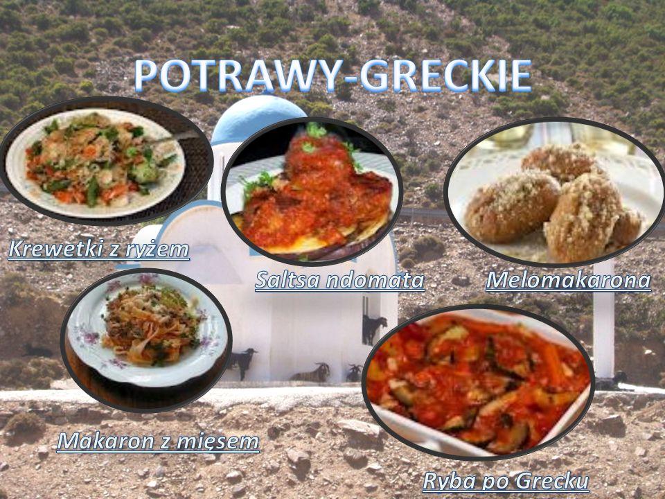 POTRAWY-GRECKIE Krewetki z ryżem Saltsa ndomata Melomakarona
