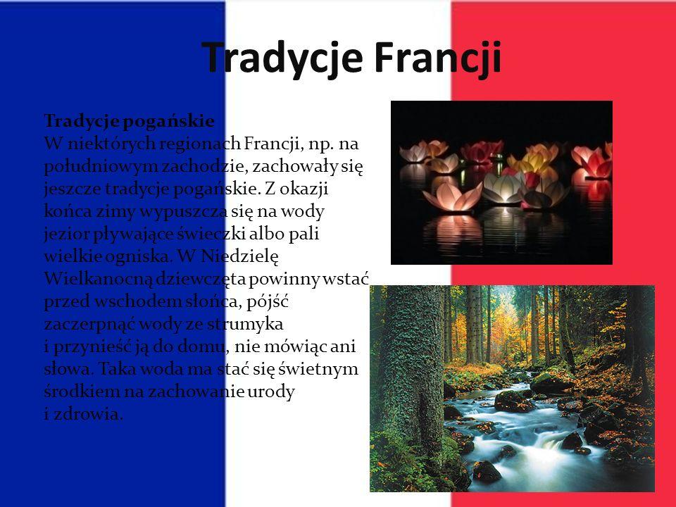 Tradycje Francji Tradycje pogańskie