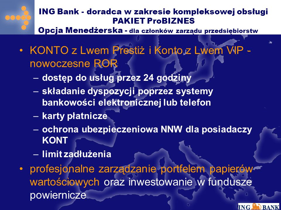 ING Bank - doradca w zakresie kompleksowej obsługi PAKIET ProBIZNES