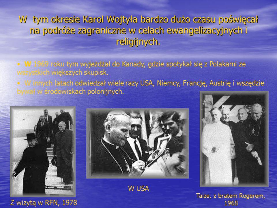 W tym okresie Karol Wojtyła bardzo dużo czasu poświęcał na podróże zagraniczne w celach ewangelizacyjnych i religijnych.