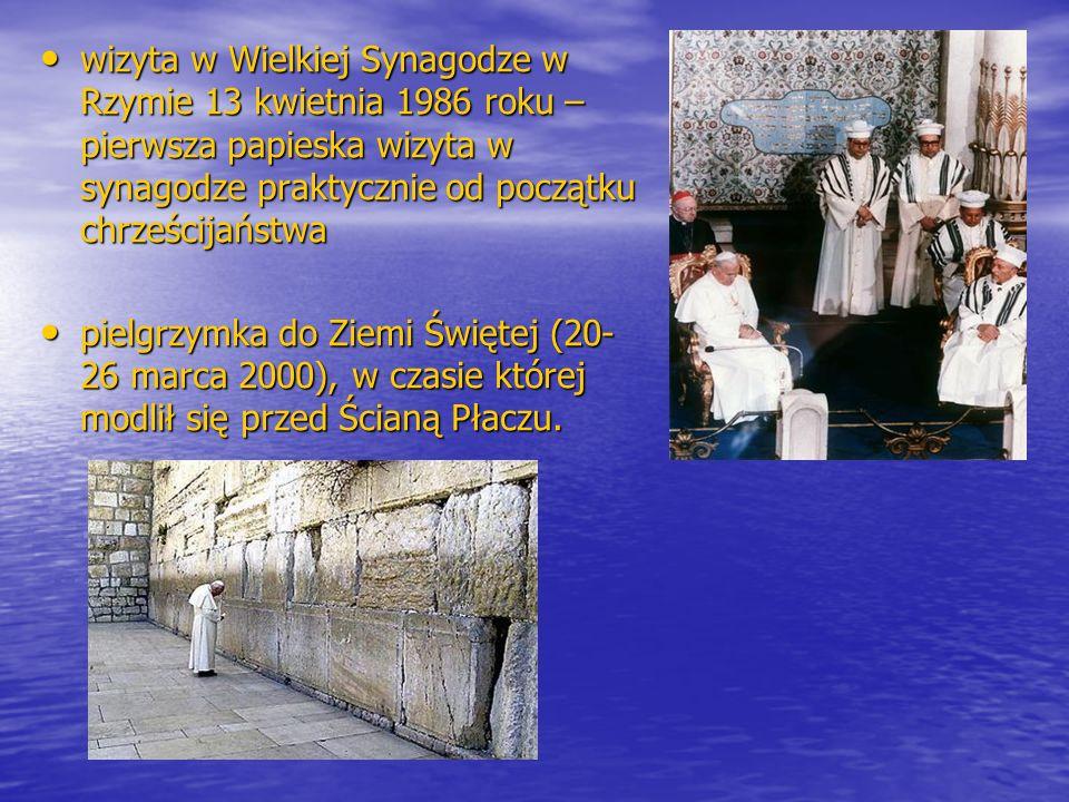 wizyta w Wielkiej Synagodze w Rzymie 13 kwietnia 1986 roku – pierwsza papieska wizyta w synagodze praktycznie od początku chrześcijaństwa