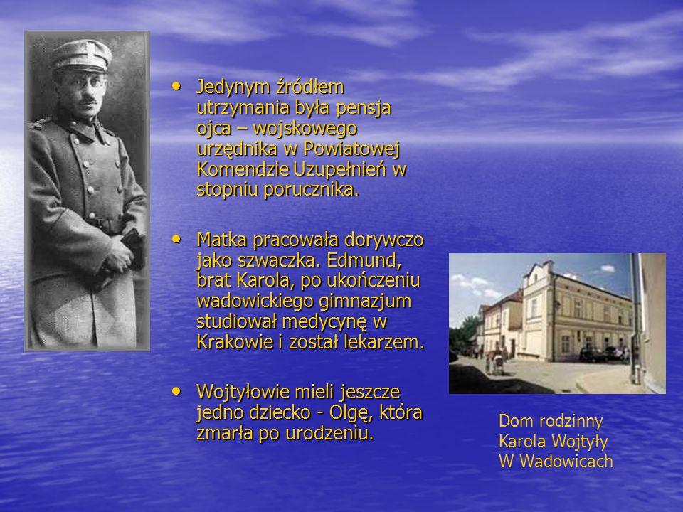 Jedynym źródłem utrzymania była pensja ojca – wojskowego urzędnika w Powiatowej Komendzie Uzupełnień w stopniu porucznika.