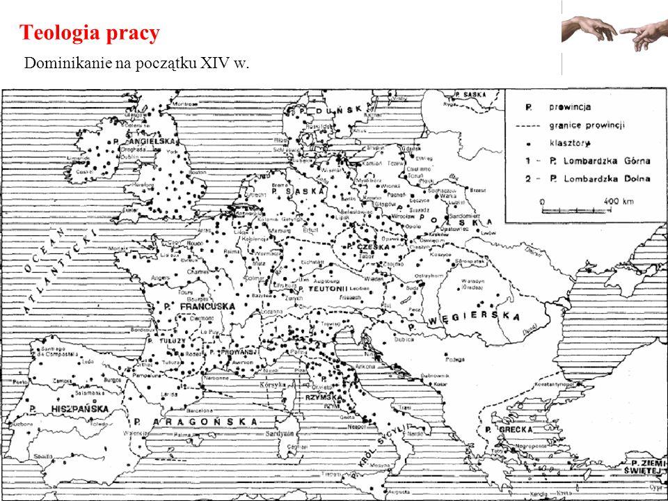 Teologia pracy Dominikanie na początku XIV w.