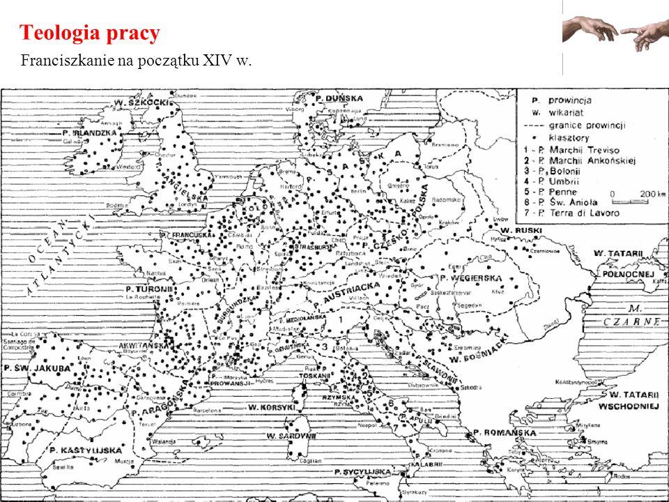 Teologia pracy Franciszkanie na początku XIV w.
