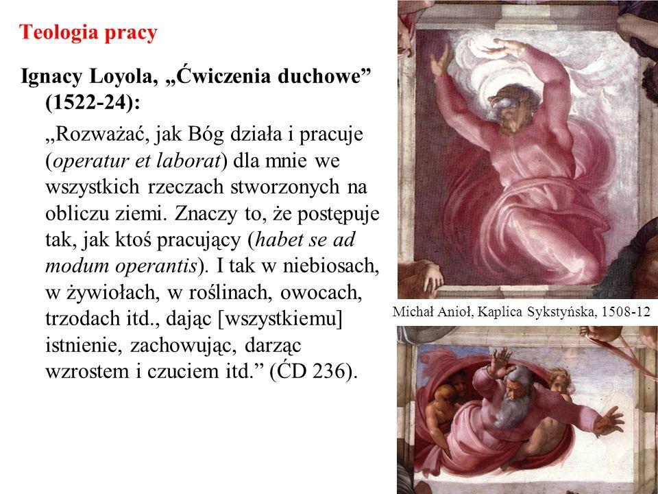 """Ignacy Loyola, """"Ćwiczenia duchowe (1522-24):"""