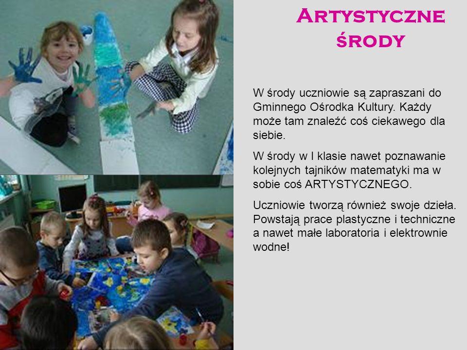 Artystyczne środy W środy uczniowie są zapraszani do Gminnego Ośrodka Kultury. Każdy może tam znaleźć coś ciekawego dla siebie.