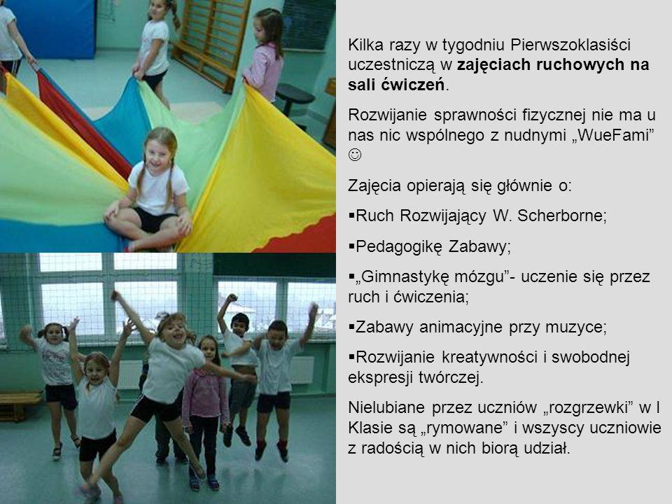 Kilka razy w tygodniu Pierwszoklasiści uczestniczą w zajęciach ruchowych na sali ćwiczeń.