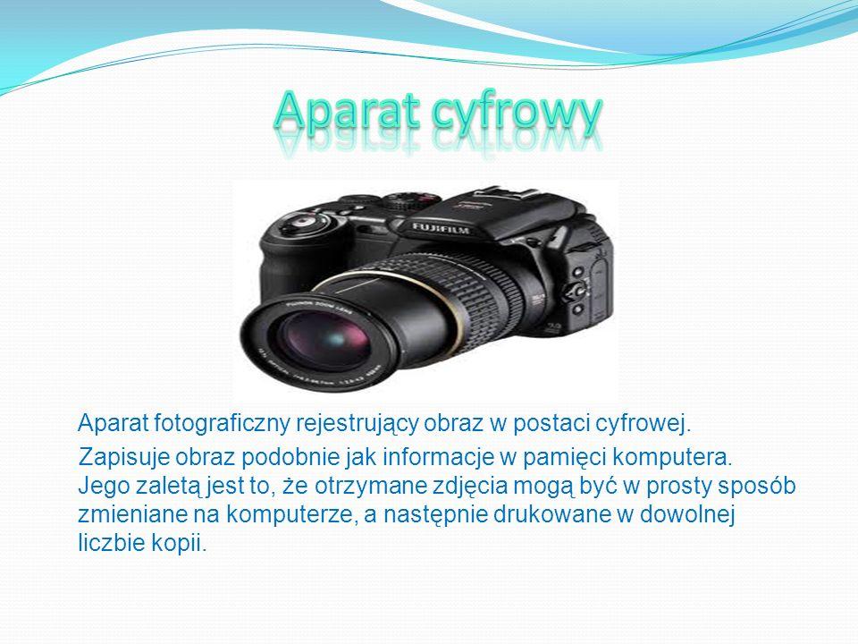 Aparat cyfrowy Aparat fotograficzny rejestrujący obraz w postaci cyfrowej.