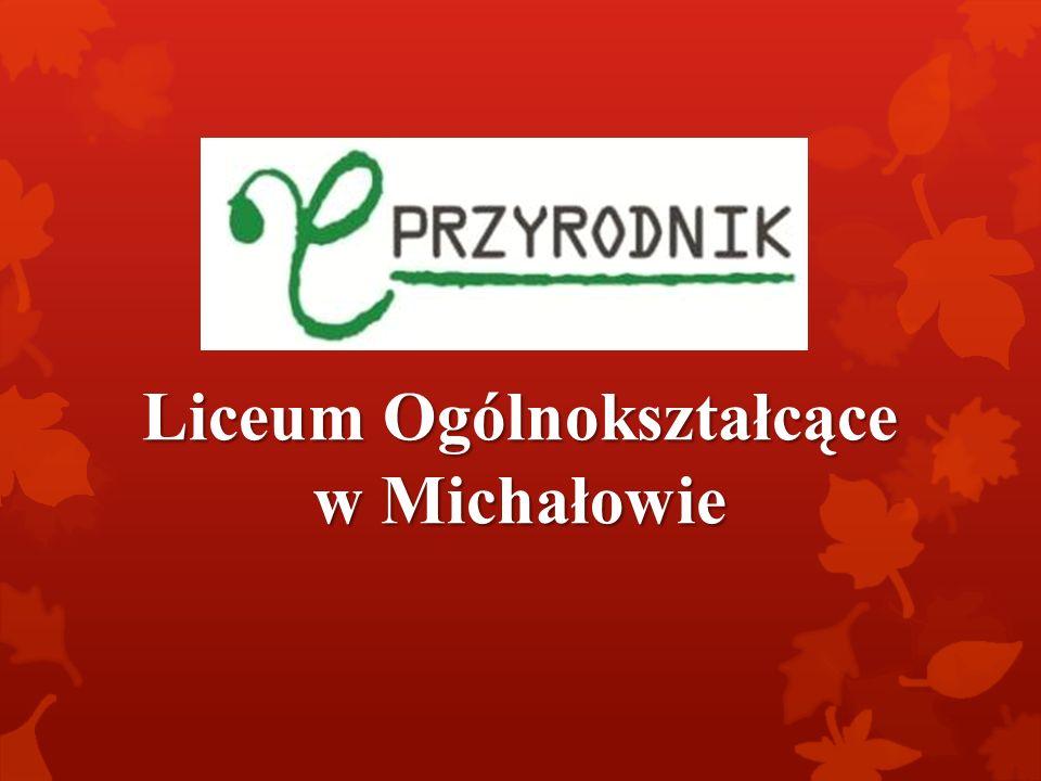 Liceum Ogólnokształcące w Michałowie