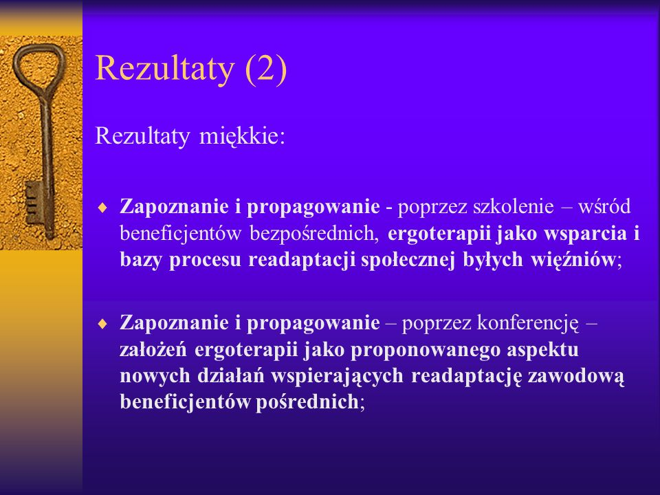 Rezultaty (2) Rezultaty miękkie: